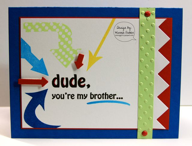 Dude, you're my brother...